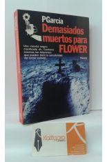 DEMASIADOS MUERTOS PARA FLOWER