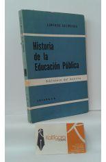 HISTORIA DE LA EDUCACIÓN PÚBLICA