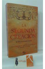 LA SEGUNDA CREACIÓN. DE DOLLY A LA CLONACIÓN HUMANA