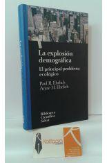 LA EXPLOSIÓN DEMOGRÁFICA. EL PRINCIPAL PROBLEMA ECOLÓGICO