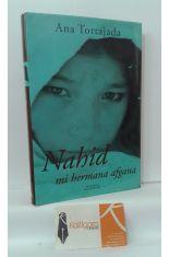 NAHID, MI HERMANA AFGANA