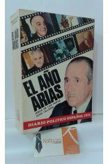 EL AÑO ARIAS. DIARIO POLÍTICO ESPAÑOL 1974