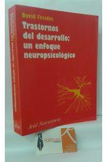 TRASTORNOS DEL DESARROLLO: UN ENFOQUE NEUROPSICOLÓGICO