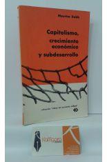 CAPITALISMO, CRECIMIENTO ECONÓMICO Y SUBDESARROLLO