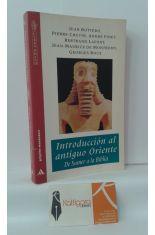 INTRODUCCIÓN AL ANTIGUO ORIENTE. DE SUMER A LA BIBLIA