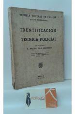 IDENTIFICACIÓN Y TÉCNICA POLICIAL