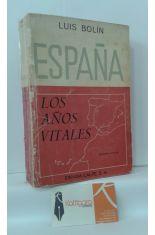ESPAÑA, LOS AÑOS VITALES
