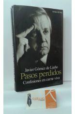 PASOS PERDIDOS, CONFESIONES EN CARNE VIVA