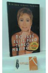 NO SERÉ FELIZ, PERO TENGO MARIDO