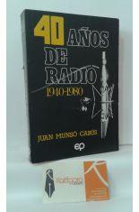 40 AÑOS DE RADIO 1940-1980