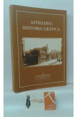 ASTILLERO, HISTORIA GRÁFICA