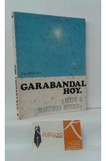 GARABANDAL HOY, ¿MITO O MISTERIO DIVINO?