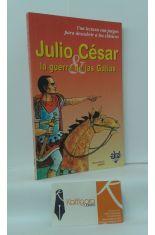 JULIO CÉSAR, LA GUERRA DE LAS GALIAS