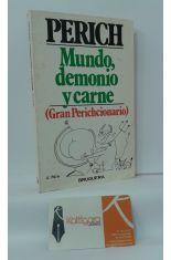 MUNDO, DEMONIO Y CARNE (GRAN PERICHCIONARIO)