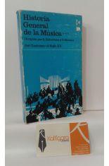 HISTORIA GENERAL DE LA MÚSICA 3. DEL CLASICISMO AL SIGLO XX