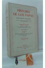 HISTORIA DE LOS PAPAS DESDE FINES DE LA EDAD MEDIA, TOMO V, VOLUMEN XII. ÉPOCA DE LA REFORMA Y RESTAURACIÓN CATÓLICA: PAULO III. (CONT.) (1534-1549)