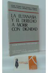 LA EUTANASIA Y EL DERECHO A MORIR CON DIGNIDAD