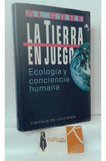 LA TIERRA EN JUEGO. ECOLOGÍA Y CONCIENCIA HUMANA