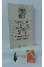 SAN MANUEL BUENO, MÁRTIR - CÓMO SE HACE UNA NOVELA