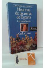 HISTORIAS DE LAS REINAS DE ESPAÑA II: LA CASA DE BORBÓN