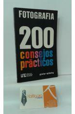 FOTOGRAFÍA, 200 CONSEJOS PRÁCTICOS