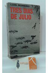 TRES DÍAS DE JULIO (18, 19 Y 20 DE 1936)
