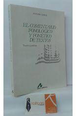 EL COMENTARIO FONOLÓGICO Y FONÉTICO DE TEXTOS. TEORÍA Y PRÁCTICA