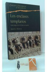 LOS ENCLAVES TEMPLARIOS. GUÍA MÁGICA DE LA ORDEN EN ESPAÑA