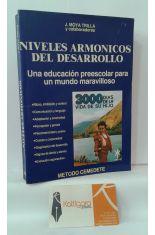 NIVELES ARMÓNICOS DEL DESARROLLO. UNA EDUCACIÓN PREESCOLAR PARA UN MUNDO MARAVILLOSO.