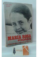 MARÍA ROSA MOLAS, UNA MUJER MISERICORDIOSA
