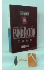 FUNDACIÓN Y CAOS (SEGUNDA TRILOGÍA DE LA FUNDACIÓN). AUTORIZADA POR LOS HEREDEROS DE ISAAC ASIMOV