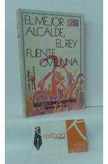 EL MEJOR ALCALDE, EL REY - FUENTE OVEJUNA