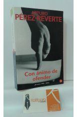 CON ÁNIMO DE OFENDER (ARTÍCULOS 1998-2001)