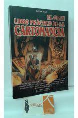EL GRAN LIBRO PRÁCTICO DE LA CARTOMANCIA. PREDECIR EL FUTURO CON LAS CARTAS