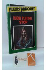 RUBIA PLATINO: STOP