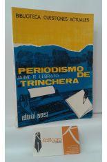 PERIODISMO DE TRINCHERA