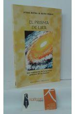 EL PRISMA DE LIRA, UNA EXPLORACIÓN DE LA HERENCIA GALÁCTICA DEL SER HUMANO
