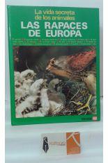 LAS RAPACES DE EUROPA. LA VIDA SECRETA DE LOS ANIMALES