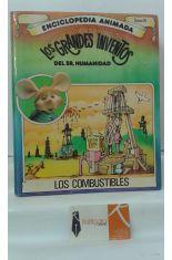 LOS COMBUSTIBLES. LOS GRANDES INVENTOS DEL SR. HUMANIDAD CON TOPO GIGIO, TOMO 10
