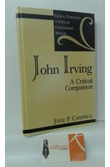 JOHN IRVING, A CRITICAL COMPANION