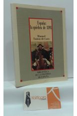 ESPAÑA: LA QUIEBRA DE 1898 (COSTA Y UNAMUNO, EN LA CRISIS DE FIN DE SIGLO)