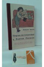 REGLAS DE URBANIDAD Y BUENAS MANERAS, QUE CONVIENE CONOCER A  TODA PERSONA PARA VIVIR EN SOCIEDAD