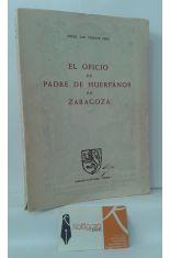 EL OFICIO DE PADRE DE HUÉRFANOS DE ZARAGOZA