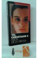 YO, CHRISTIANE F. HIJOS DE LA DROGA