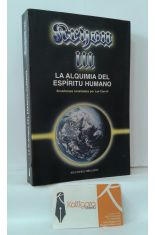 KRYON III. LA ALQUIMIA DEL ESPÍRITU HUMANO, UNA GUÍA PARA LA TRANSICIÓN HACIA LA NUEVA ERA