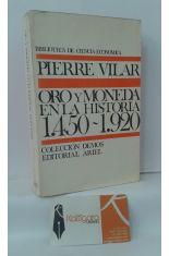 ORO Y MONEDA EN LA HISTORIA 1450-1920