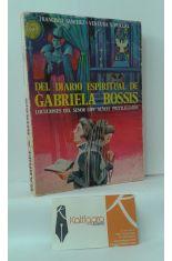 DEL DIABLO ESPIRITUAL DE GABRIELA BOSSIS, LOCUCIONES DEL SEÑOR CON ALMAS PRIVILEGIADAS