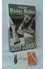 ARDOR GUERRERO, UNA MEMORIA MILITAR