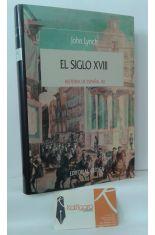 EL SIGLO XVIII. HISTORIA DE ESPAÑA XII