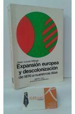 EXPANSIÓN EUROPEA Y DESCOLONIZACIÓN DE 1870 A NUESTROS DÍAS